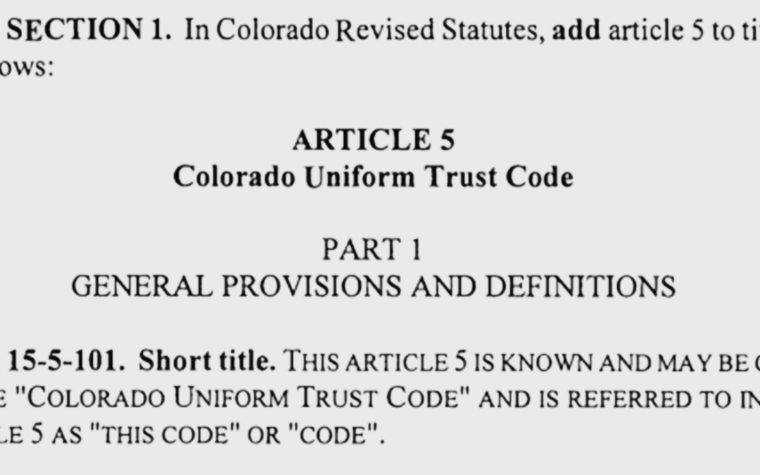 Big changes coming to Colorado trust law